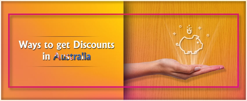 Smartest Ways to get Discounts in Australia